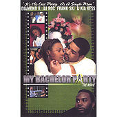 My Bachelor Party (Movie & Soundtrack) by Various Artists