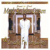 Concert For Worshippers 1 by Mark St. John Carson