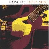 Open Mike von Papa Joe
