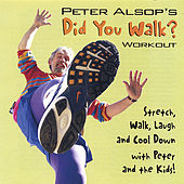 Did You Walk? by Peter Alsop