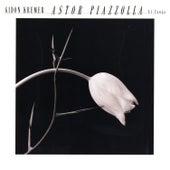 Astor Piazzolla: El Tango de Gidon Kremer