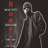 The Art Of War by Bounty Killer