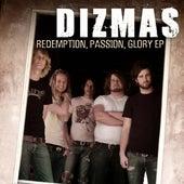 Redemption, Passion, Glory Ep by Dizmas