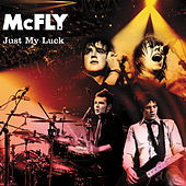 Just My Luck by McFly