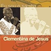 Eu Sou O Samba de Clementina De Jesus