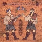 Brobdingnagian Fairy Tales by Brobdingnagian Bards