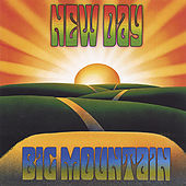 New Day de Big Mountain