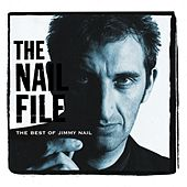 The Nail File by Jimmy Nail