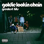Greatest Hits by Goldie Lookin' Chain