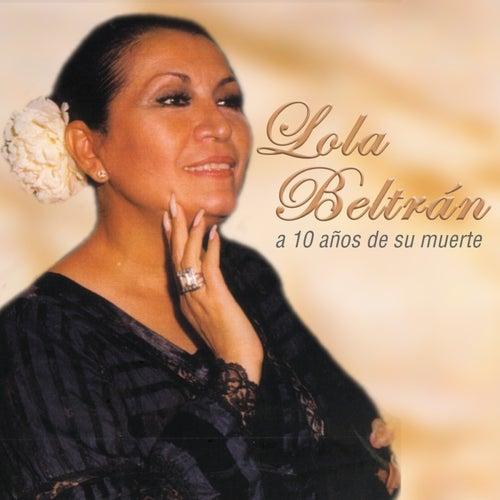 A 10 años....un recuerdo permanente by Lola Beltran