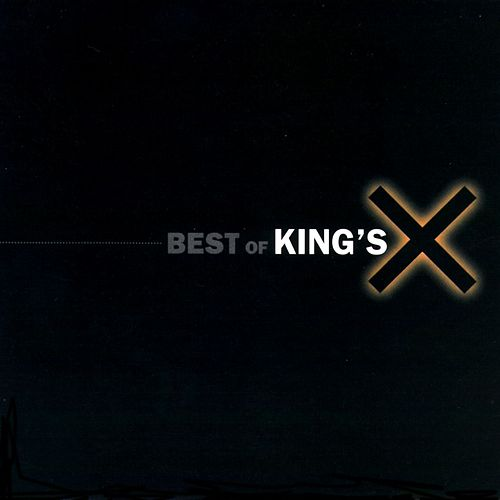 Best Of King's X by King's X