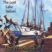 The Lost Lake Sailors by Lee Murdock