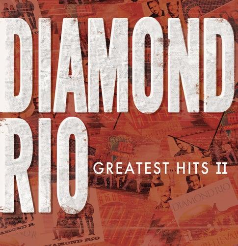 Greatest Hits II by Diamond Rio