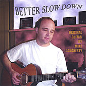 Better Slow Down de Mike Dougherty
