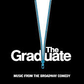 The Graduate - Music From The Broadway Comedy by Various Artists