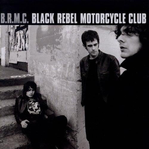 Black Rebel Motorcycle Club by Black Rebel Motorcycle Club