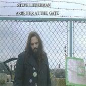 Arbeiter At The Gate von Steve Lieberman