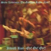 Jewish Riot Oy! Oy! Oy!(Live) von Steve Lieberman