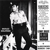 Warning Lenny Bruce Is OUT Again by Lenny Bruce