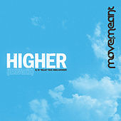 Higher (Breathe) / Relax - Single by Move.Meant