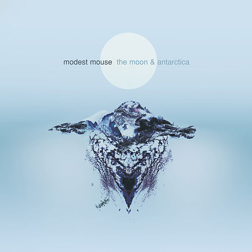 The Moon & Antarctica (Extra Tracks) by Modest Mouse