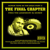 Screw Tape In The Deck Part 3.  The Final Chapter by DJ Screw