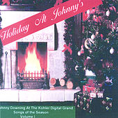 Holiday At Johnny'S, Vol 1 by Johnny Downing