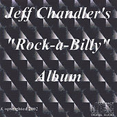 Rock-a-Billy by Jeff Chandler