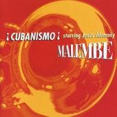 Malembe by Cubanismo!