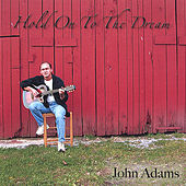 Hold On To The Dream di John Adams