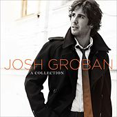 A Collection (DMD w/ Bonus Tracks) by Josh Groban