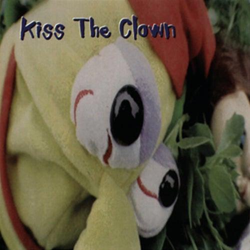 Kiss The Clown by Kiss The Clown