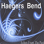 Echos From The Past by Haegers Bend