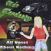 All Upset About Nothing de Rich Hardesty
