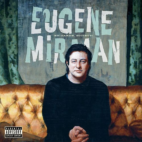 En Garde, Society! by Eugene Mirman