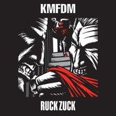 Ruck Zuck von KMFDM