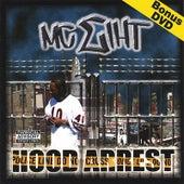 Hood Arrest by MC Eiht