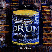 Tin of Drum by Rapoon