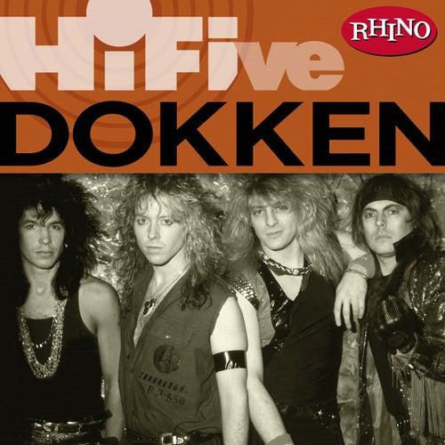 Rhino Hi-Five: Dokken by Dokken