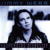 Suspending Disbelief de Jimmy Webb