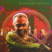 Quanta Gente Veio Ver - Ao Vivo by Gilberto Gil