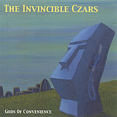 Gods of Convenience by The Invincible Czars