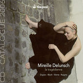 Vierne, L.: Spleens Et Detresses / Ropartz, J.-G.: Le Pays / Bloch, E.: Prelude and 2 Psalms by Mireille Delunsch