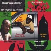 Big Dance A Keep by Jah Thomas