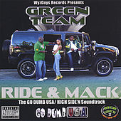 Ride and Mack de Green Team
