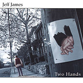 Two Hands de Jeff James