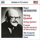 Sessions: String Quintet / String Quartet No. 1 / Canons (To The Memory Of Igor Stravinsky) by Roger Sessions
