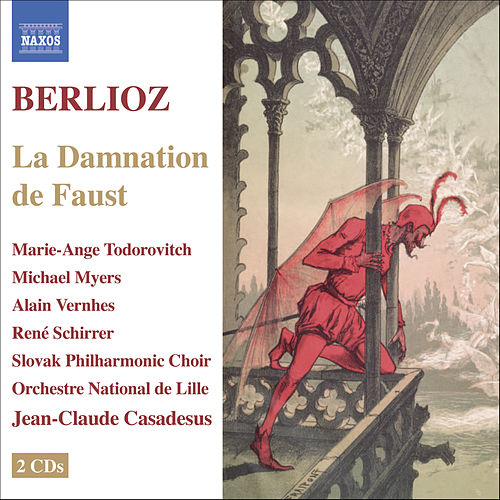 Berlioz: La Damnation De Faust (The Damnation Of Faust) by Hector Berlioz