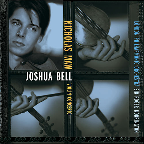 Maw:  Concerto for Violin and Orchestra by Joshua Bell
