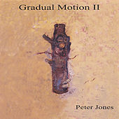 Gradual Motion 2 von Peter Jones